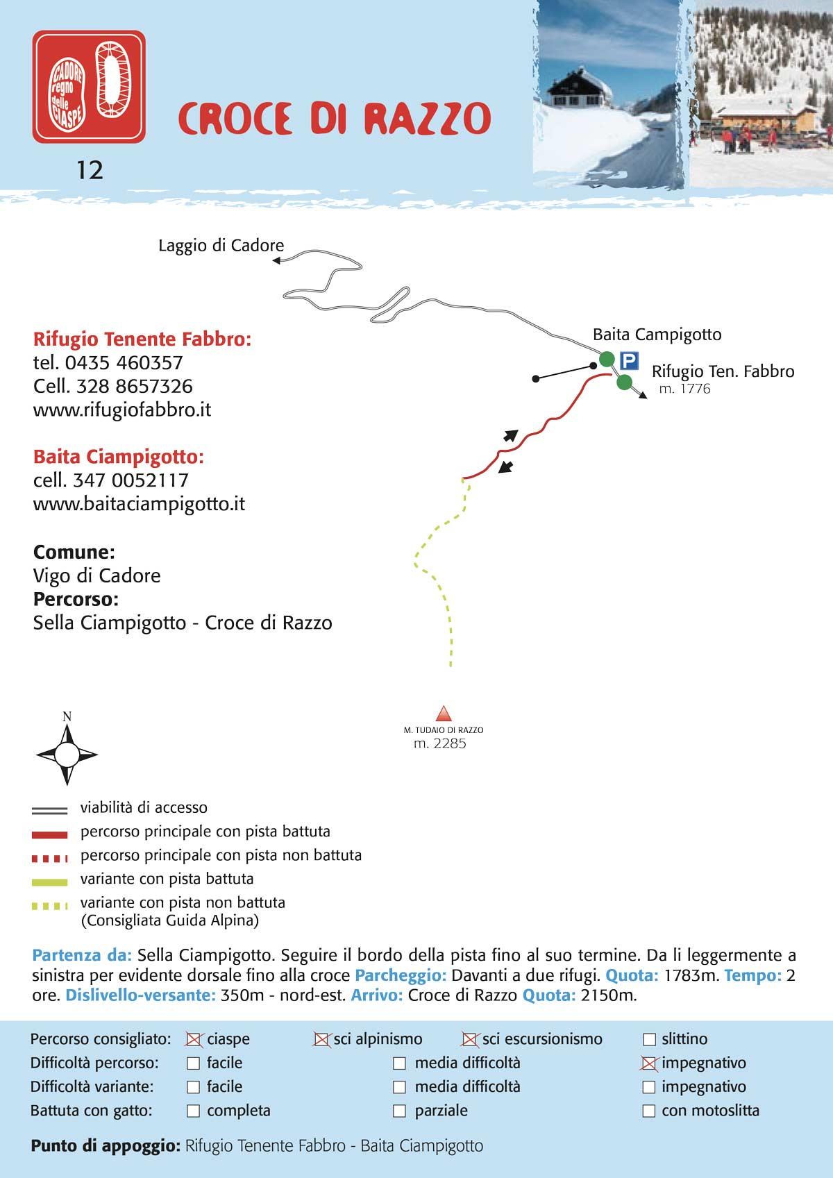Croce di Razzo | Percorso per ciaspe, slittino, scialpinismo