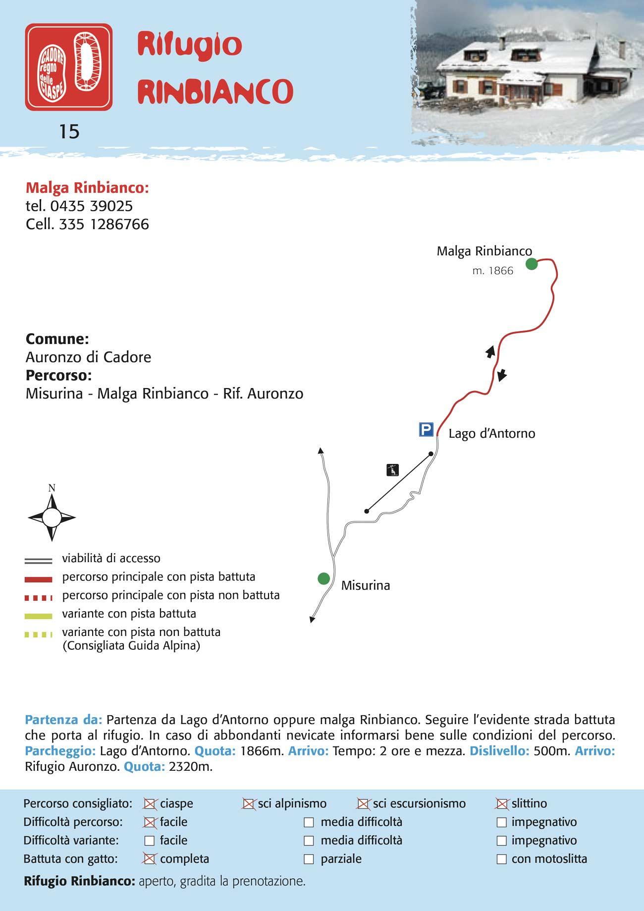 Rifugio Rinbianco | Percorso per ciaspe, slittino, scialpinismo